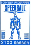 Speedball 2: Brutal Deluxe Souvenir Programme front cover